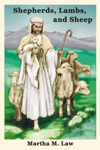 Shepherds, Lambs, and Sheep: Martha M. Law