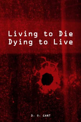 9780805974669: Living to Die! Dying to Live!