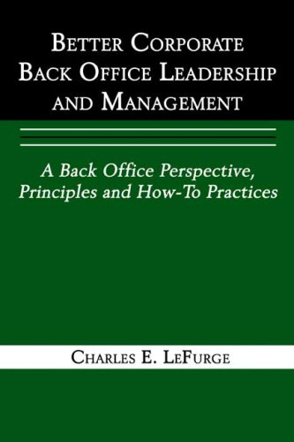 9780805976434: Better Corporate Back Office Leadership and Management