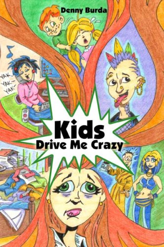 9780805977967: Kids Drive Me Crazy