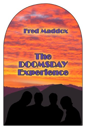 The Doomsday Experience: Fred Maddox