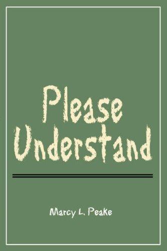 9780805980738: Please Understand