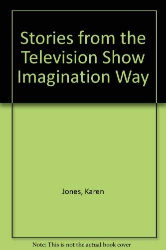 9780805981957: Stories from the Television Show: Imagination Way