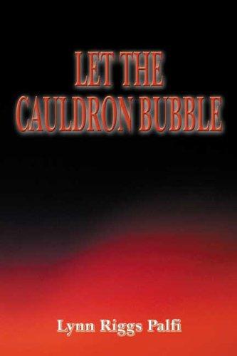 9780805983678: Let the Cauldron Bubble