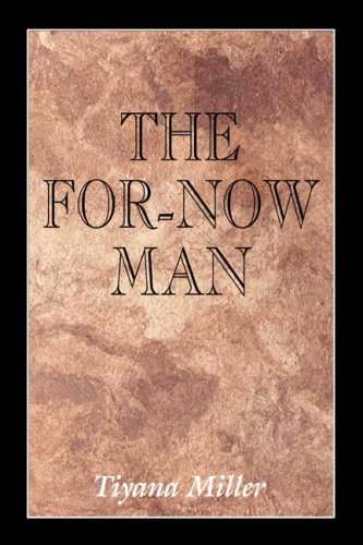 9780805984842: The For-Now Man