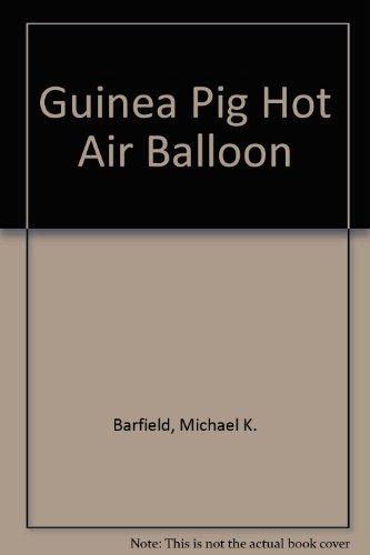9780805986648: Guinea Pig Hot Air Balloon