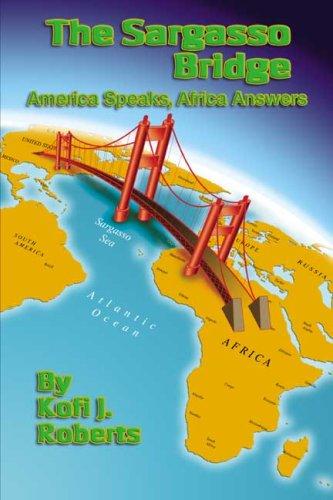 9780805986860: The Sargasso Bridge: America Speaks, Africa Answers