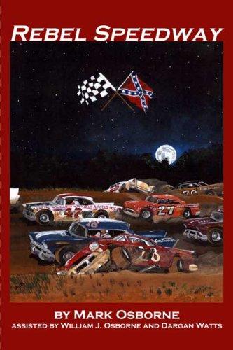 9780805989540: Rebel Speedway