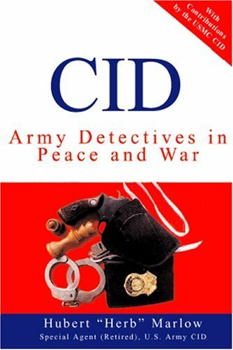 9780805995954: CID: Army Detectives In Peace And War