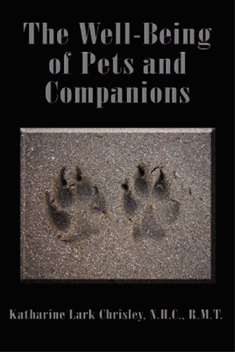 9780805996081: The Well-Being of Pets and Companions: A Manual of Health and Harmony