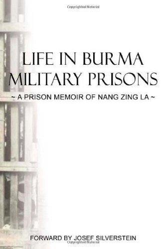 9780805996517: Life in Burma Military Prisons: A Prison Memoir of Nang Zing La