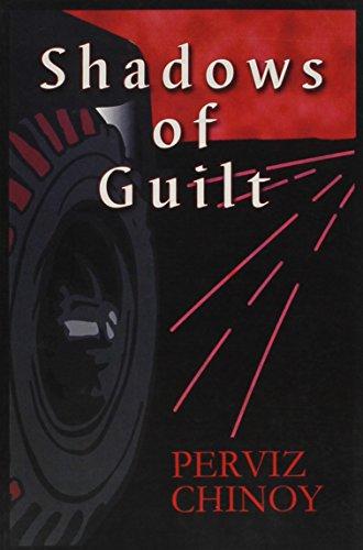 Shadows of Guilt: Perviz Chinoy
