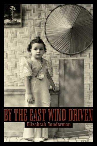 By the East Wind Driven: Sonderman, Elizabeth