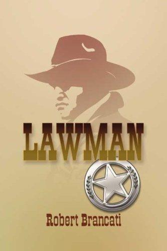 Lawman: Robert Brancati