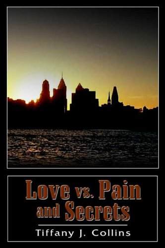 Love Vs. Pain And Secrets: Tiffany Collins