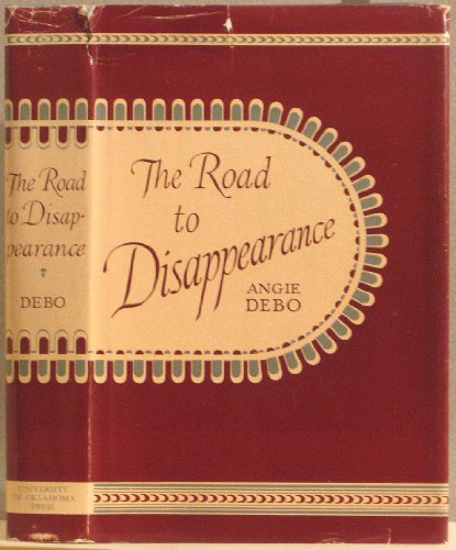 9780806101019: The Road to Disappearance: History of the Creek Indians (Civilization of American Indian)