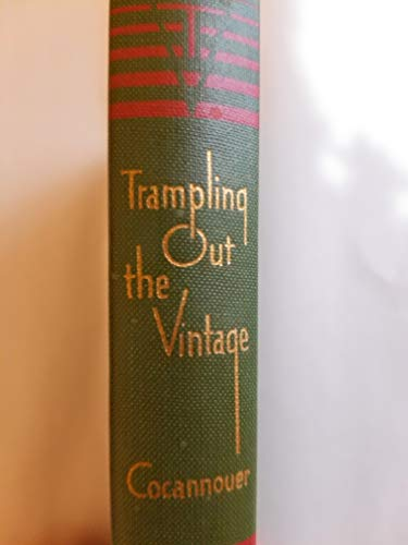 9780806101415: Trampling Out the Vintage [Hardcover] by Joseph A Cocannouer