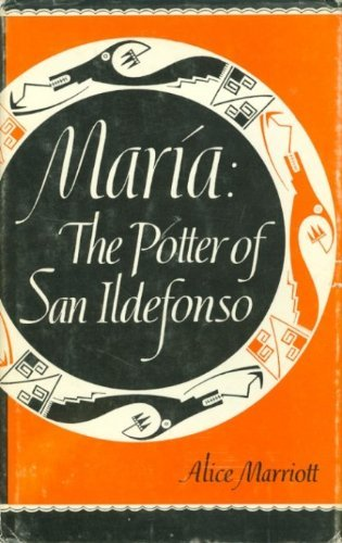 Maria the Potter of San Ildefonso (Civilization: Alice Lee Marriott