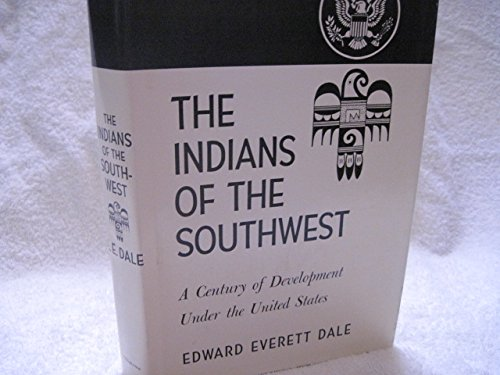 9780806101958: Indians of the South-west: A Century of Development Under the United States