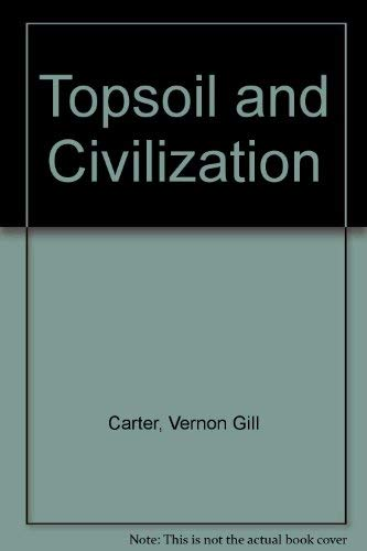 9780806103327: Topsoil and Civilization