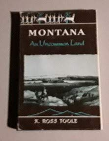 9780806104270: Montana: An Uncommon Land