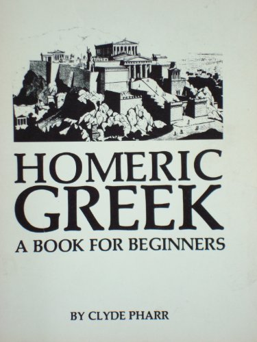 9780806104492: Homeric Greek: a Book for Beginners. Revised Edition
