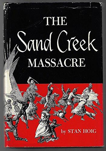 9780806104966: The Sand Creek Massacre