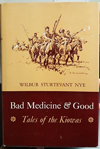 9780806105215: Bad Medicine and Good: Tales of the Kiowas