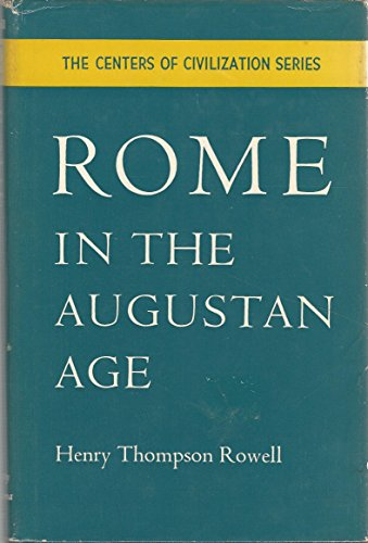 9780806105260: Rome in the Augustan Age (Centers of Civilization)