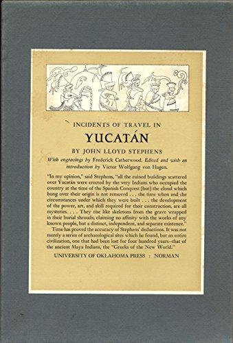 Incidents of Travel in Yucatan, 2 Volumes: Stephens, John Lloyd