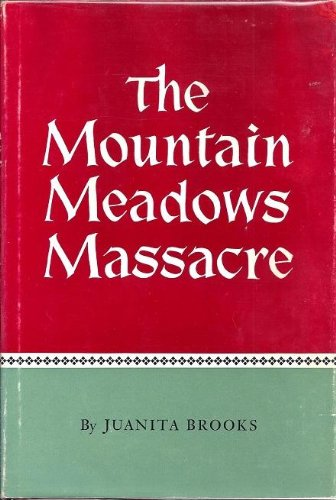 9780806105499: Mountain Meadows Massacre