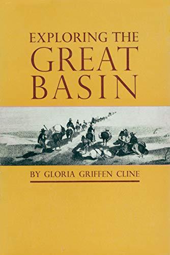 Exploring the Great Basin: Cline, Gloria Griffen