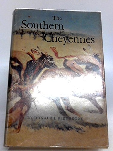 Southern Cheyennes (Civilization of American Indian)