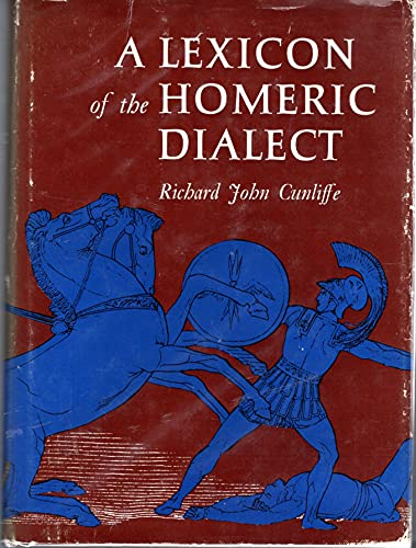 9780806105710: A Lexicon of the Homeric Dialect