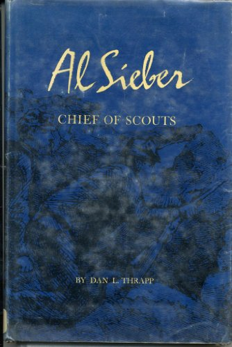 9780806106052: Al Sieber: Chief of Scouts