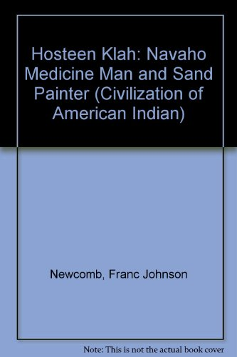 9780806106229: Hosteen Klah: Navaho Medicine Man and Sand Painter (Civilization of American Indian)