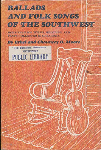 9780806106267: Ballads and Folk Songs of the Southwest