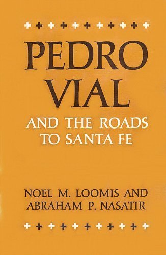 9780806107301: Pedro Vial and The Roads To Santa Fe