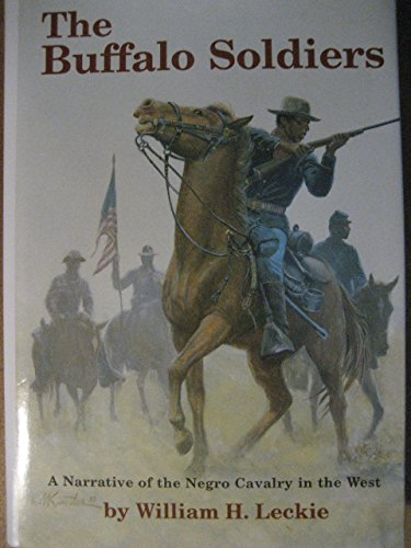 9780806107349: The Buffalo Soldiers: A Narrative of the Negro Cavalry in the West