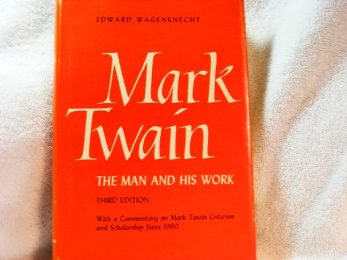 9780806107370: Mark Twain: The Man and His Work