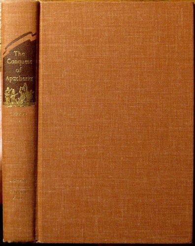 9780806107516: Conquest of Apacheria (Civilization of American Indian)