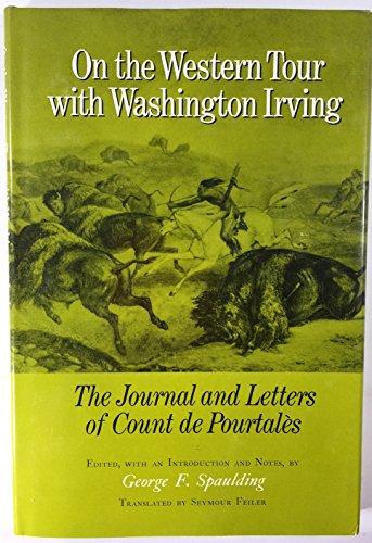 9780806107677: On The Western Tour With Washington Irving: The Journal And Letters Of Count De Pourtales