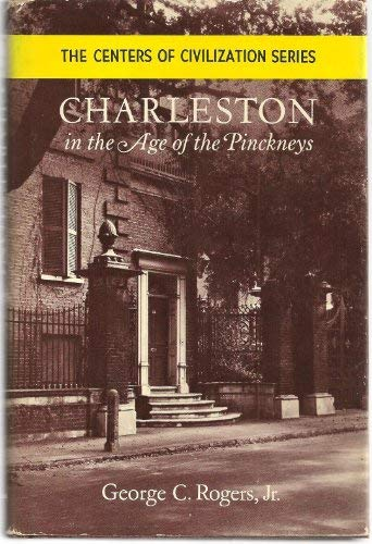 9780806108261: Charleston in the Age of the Pinckneys