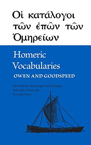 Homeric Vocabularies: Greek and English Word List: William Bishop Owen,