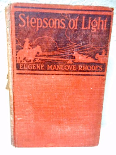 Stepsons Of Light: Rhodes, Eugene M.
