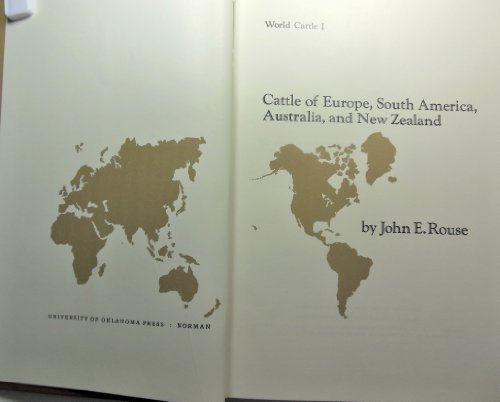 WORLD CATTLE Volume Two Only: Rouse, John E.