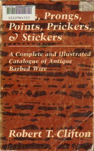 Barbs, Prongs, Points, Prickers, and Stickers : Complete and Illustrated Catalogue of Antique ...