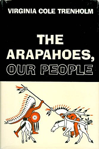 Arapahoes, The, Our People: Trenholm, Virginia Cole