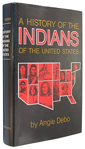 9780806109114: A History of the Indians of the United States (Civilization of the American Indian series)