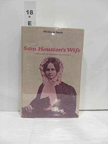 SAM HOUSTON'S WIFE: William SEALE